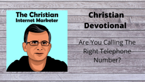 Are You Calling The Right Telephone Number?